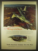 1945 North American Aviation P-51 Mustang Ad - Mustangs on the Warpath