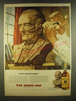 1945 Old Grand Dad Bourbon Ad - Craftsmanship