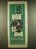 1945 Haig & Haig Scotch Ad - The one and Only