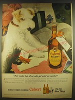 1945 Calvert Reserve Whiskey Ad - That makes two of us who got what we wanted