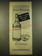 1944 Old Forester Bourbon Ad - Without reservation