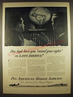1944 Pan American World Airways Ad - How high have you raised your sights on