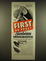 1941 Sunbeam Shavemaster Shaver Ad - First by test!