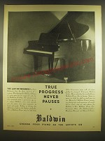 1936 Baldwin Pianos Ad - True progress never pauses