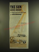 1939 Greyhound Bus Ad - The sun shines bright on thrifty people who dodge