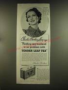 1939 Tender Leaf Tea Advertisement - Claudia Barbour Lacey