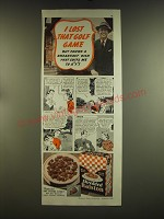 1939 Shredded Ralston Cereal Ad - I lost that golf game but found a breakfast