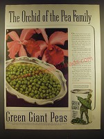 1939 Green Giant Peas Ad - The Orchid of the Pea family
