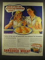 1939 Nabisco Shredded Wheat Ad - Dad, we won the mother-and-daughter match!