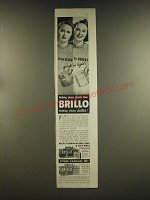1939 Brillo Cleanser and Soap Pads Ad - From Black to Bright ..quick as light