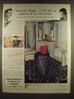 1939 Armstrong's Linoleum Floors Ad - Honestly, Marge.. I felt like an explorer