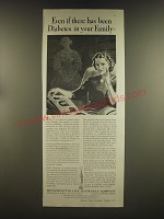 1939 Metropolitan Life Insurance Ad - Even if there has been diabetes in family