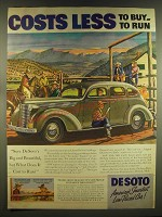 1937 De Soto Car Ad - Costs Less to buy to Run