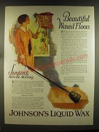 1926 Johnson's Liquid Wax Ad - Beautiful waxed floors