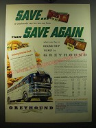 1950 Greyhound Buses Ad - Save.. At Greyhound's very low one-way fares