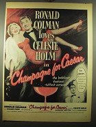 1950 Champagne for Caesar Movie Ad - Ronald Colman and Celeste Holm