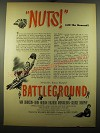 1950 Battleground Movie Ad - Nuts! Said the general