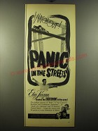 1950 Panic in the Streets Movie Ad - Elia Kazan - Watch out!