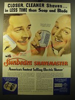 1950 Sunbeam Shavemaster Shaver Ad - Closer, cleaner shaves.. In less time