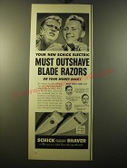 1950 Schick Shaver Ad - Your new Schick electric must outshave blade razors