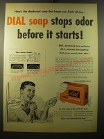 1950 Dial Soap Ad - Dial soap stops odor before it starts