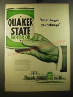 1950 Quaker State Motor Oil Ad - Don't forget your change