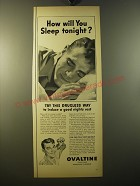 1950 Ovaltine Drink Ad - How will you sleep tonight?