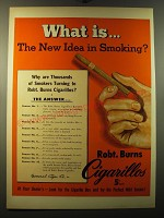 1950 Robt. Burns Cigarillos Ad - What is.. The new idea in smoking?