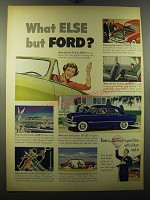 1950 Ford Cars Ad - What else but Ford?
