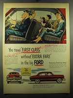 1950 Ford Cars Ad - You travel first class without extra fare in the big Ford