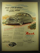 1950 Nash Airflyte Cars Ad - This car is built to stay new