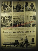 1950 Douglas Aircraft Ad - Americans just naturally love to fly