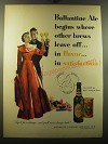 1950 Ballantine's Ale Ad - Ballantine Ale begins where other brews leave off