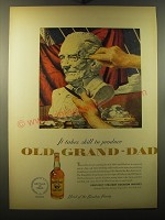 1950 Old Grand-Dad Bourbon Ad - art by Melbourne Brindle - It takes skill