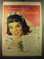 1949 Oneida Community Silverplate Ad - The happiest brides have Community