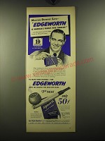1949 Edgeworth Tobacco Ad - Morton Downey Says - Edgeworth is America's Finest