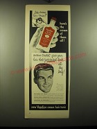 1948 Vaseline Cream Hair tonic Ad - Here's the cream of them all