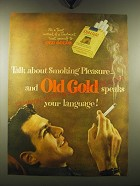 1948 Old Gold Cigarettes Ad - Talk about smoking pleasure - and Old Gold speaks