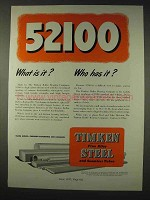 1947 Timken 52100 Seamless Steel Tubing Ad, What Is It?