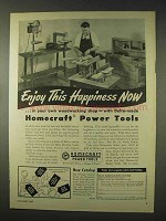1947 Delta Homecraft Power Tools Ad - Enjoy Happiness
