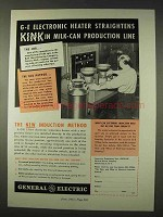 1947 General Electric Induction Heater Ad - Milk Can