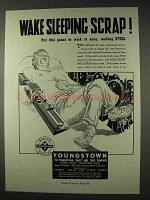 1947 Youngstown Steel Ad - Wake Sleeping Scrap
