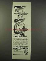 1947 Michigan Tourism Ad - Happy Days and Lazy Ways