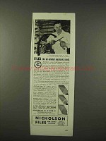1942 Nicholson Files Ad - The Air Minded Mechanic Needs