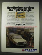 1980 Talbot Horizon Car Ad - Survives Asphalt Jungle