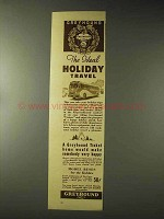 1937 Greyhound Bus Ad - The Ideal Holiday Travel