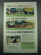 1953 Greyhound Bus Ad - All The Comforts, Convenience