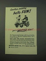 1953 Whizzer Motorcycle Ad - Goodbye Pedaling