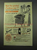 1952 Delta Deltashop Power Tool Ad - Greatest Christmas
