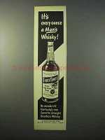 1951 Early Times Bourbon Ad - Every Ounce Man's Whisky